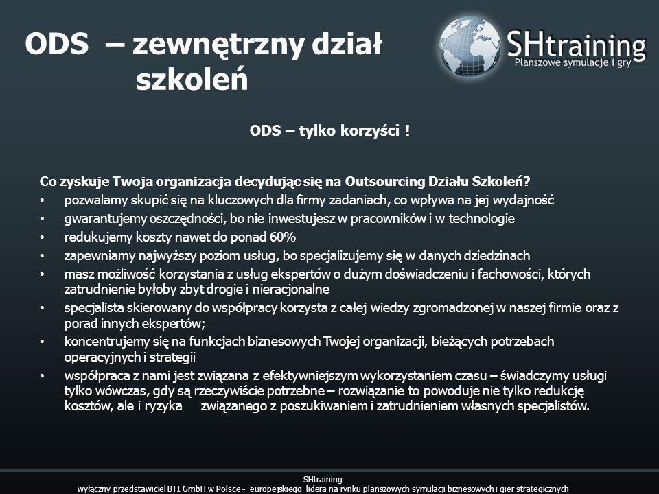 ODS – zewnętrzny dział szkoleń SHtraining wyłączny przedstawiciel BTI GmbH w Polsce - europejskiego lidera na rynku planszowych symulacji biznesowych
