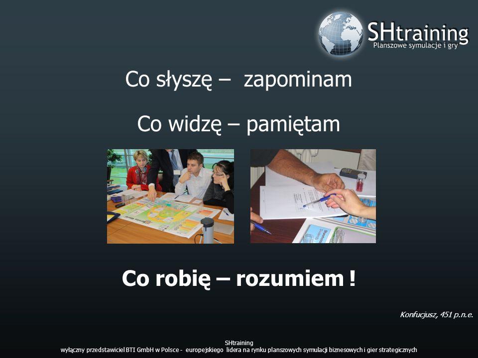 Możesz mieć własną symulację lub licencję SHtraining wyłączny przedstawiciel BTI GmbH w Polsce - europejskiego lidera na rynku planszowych symulacji biznesowych i gier strategicznych Opracujemy dla Twojej organizacji strategiczną grę planszową i symulację biznesową opartą na Twojej rzeczywistości.