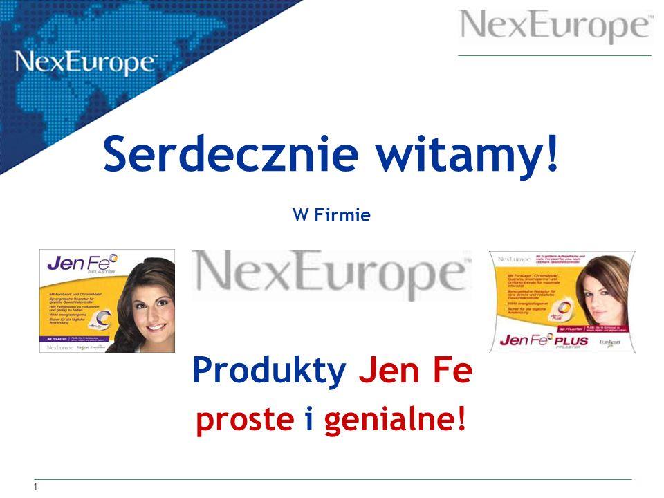 1 Serdecznie witamy! W Firmie Produkty Jen Fe proste i genialne!