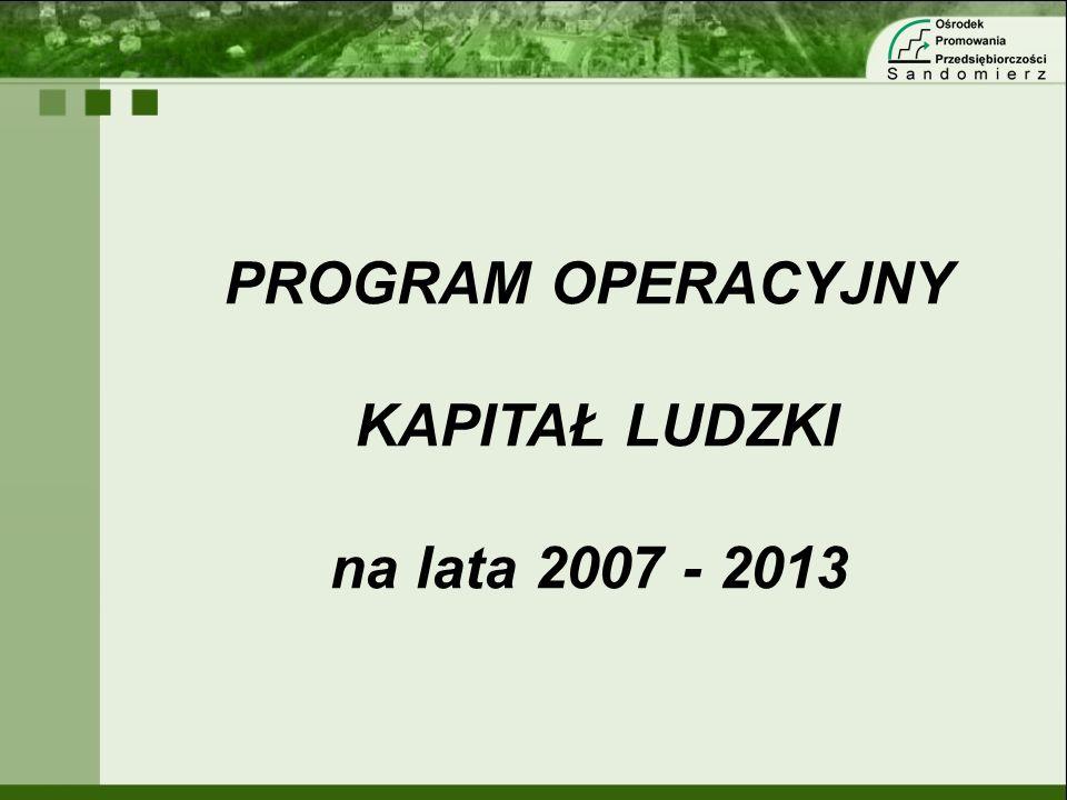 PROGRAM OPERACYJNY KAPITAŁ LUDZKI na lata 2007 - 2013