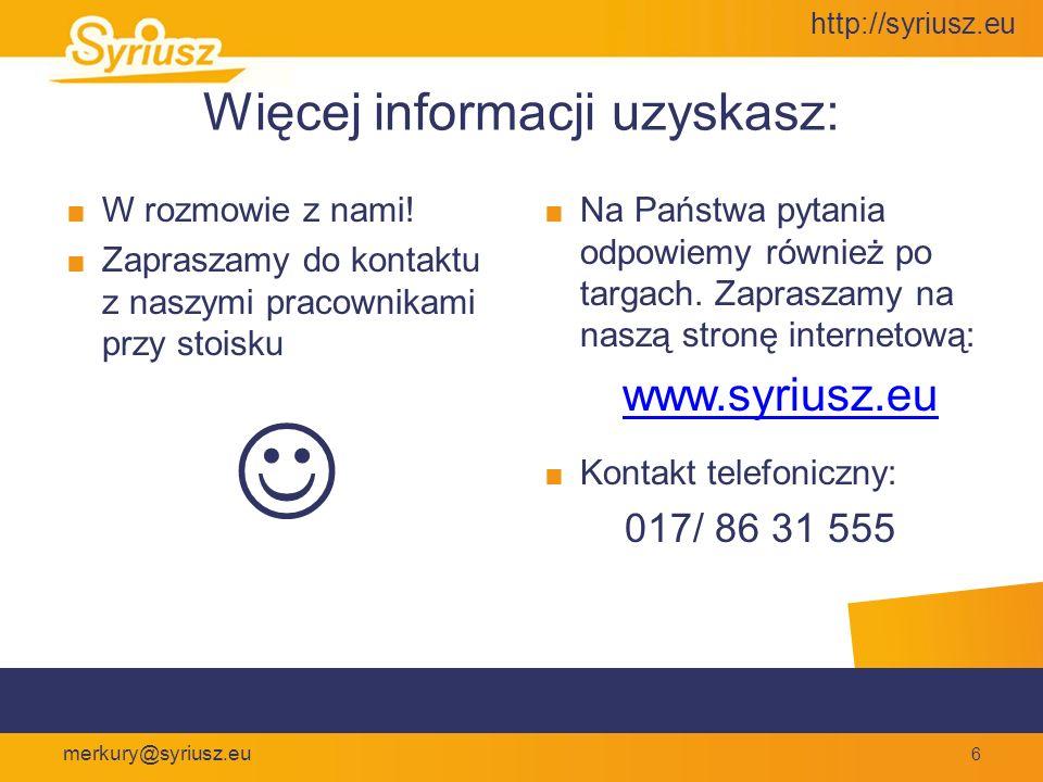 http://syriusz.eu merkury@syriusz.eu Obsługa sieci handlowych Quattro Commander Scentralizowane zarządzanie listą asortymentową Wspólna lista kontrahentów Globalne zarządzanie listą uprawnień Oddziały jako podmagazyny Łatwa relokacja pracowników Szybka konfiguracja nowych punktów
