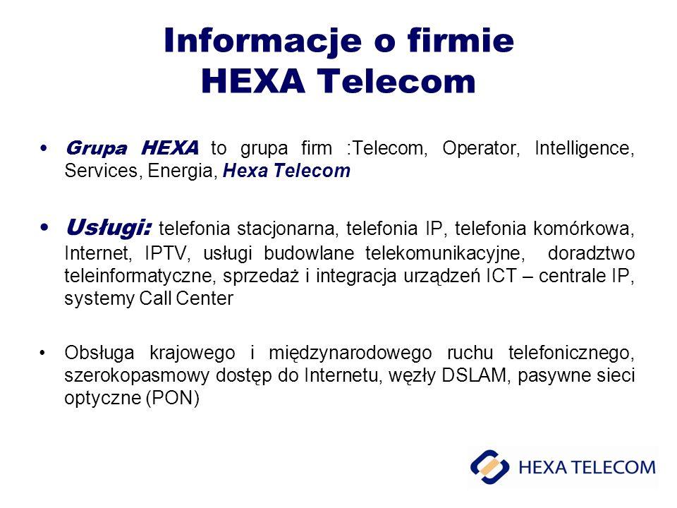 Informacje o firmie HEXA Telecom Grupa HEXA to grupa firm :Telecom, Operator, Intelligence, Services, Energia, Hexa Telecom Usługi: telefonia stacjona