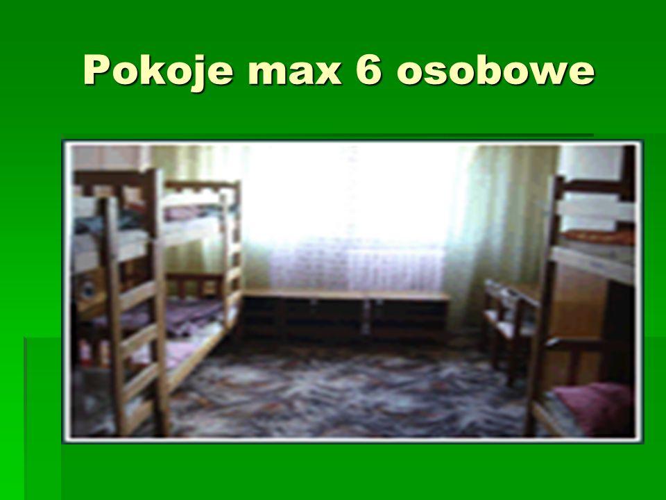 Pokoje max 6 osobowe