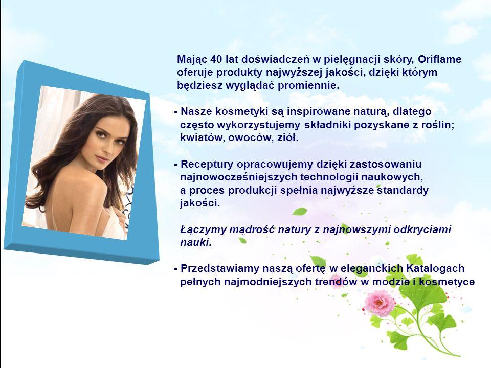 Mając 40 lat doświadczeń w pielęgnacji skóry, Oriflame oferuje produkty najwyższej jakości, dzięki którym będziesz wyglądać promiennie. - Nasze kosmet