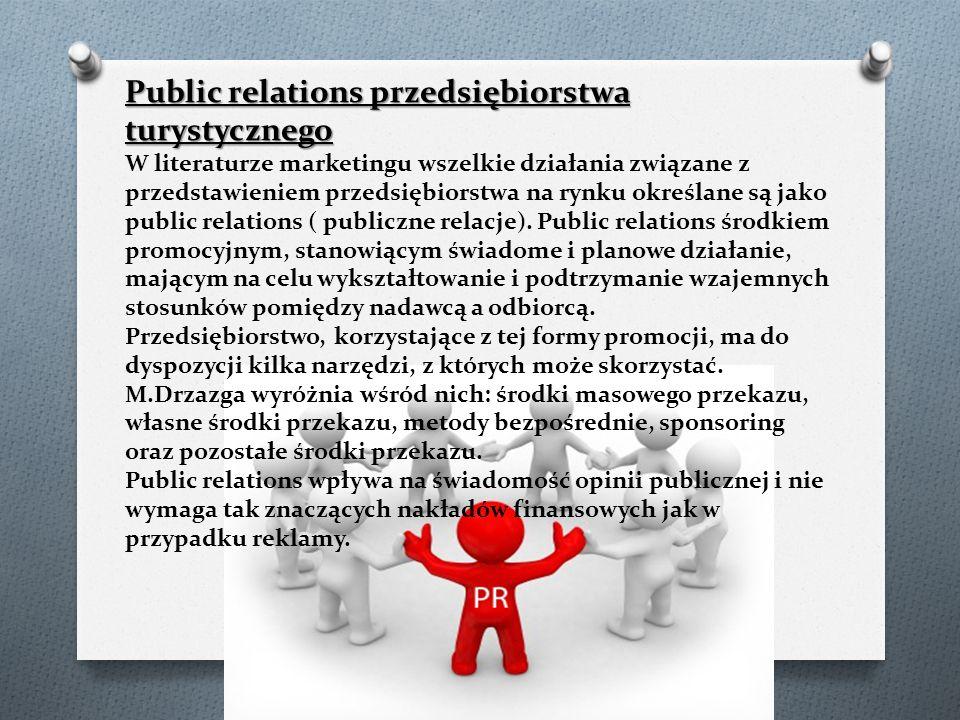 Public relations przedsiębiorstwa turystycznego Public relations przedsiębiorstwa turystycznego W literaturze marketingu wszelkie działania związane z