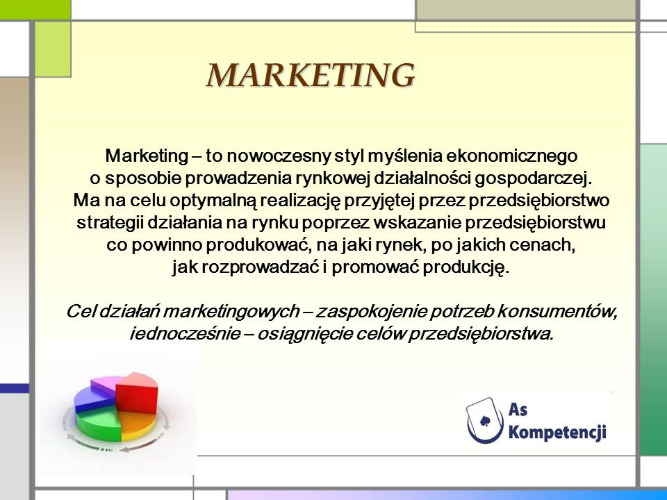 MARKETING Marketing – to nowoczesny styl myślenia ekonomicznego o sposobie prowadzenia rynkowej działalności gospodarczej. Ma na celu optymalną realiz