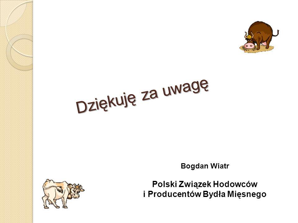 Dziękuję za uwagę Bogdan Wiatr Polski Związek Hodowców i Producentów Bydła Mięsnego