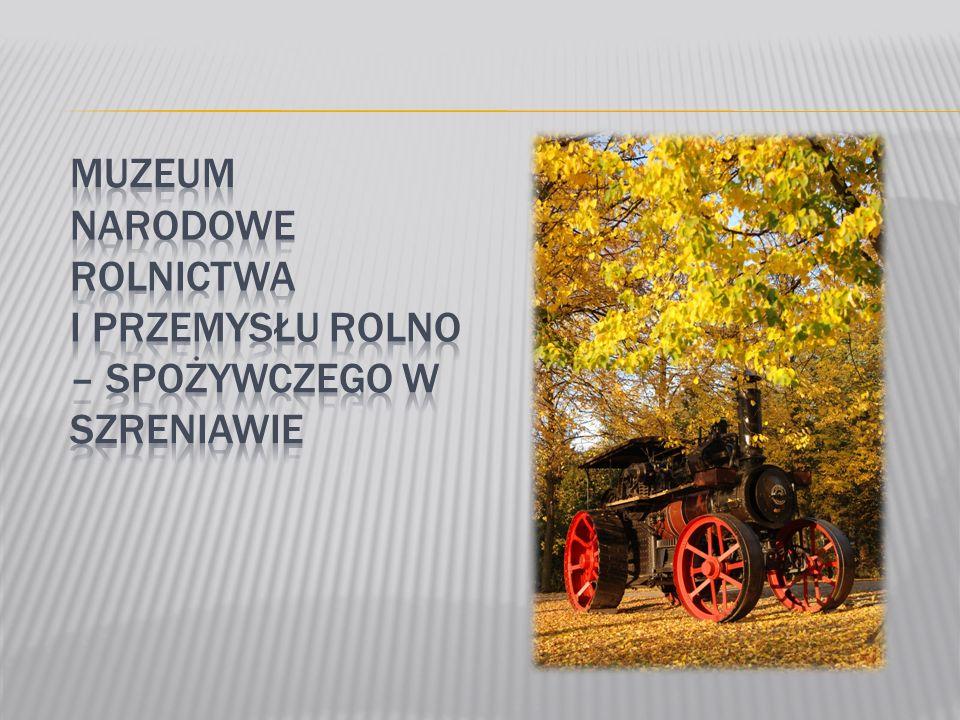 Muzeum Narodowe Rolnictwa i Przemysłu Rolno-Spożywczego w Szreniawie powstało w 1964 roku.