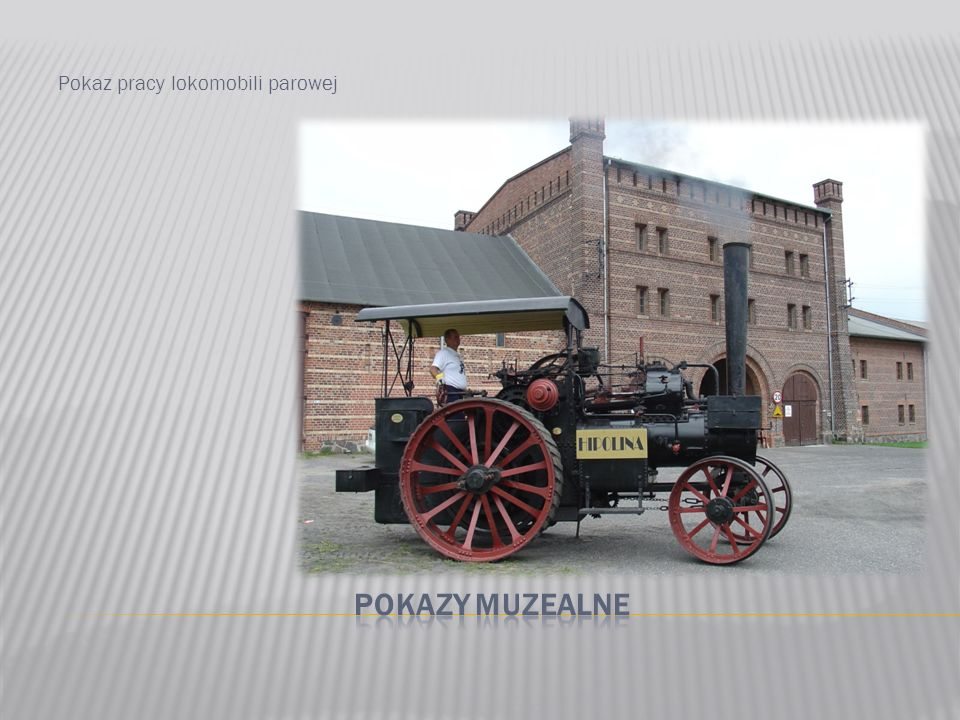 Pokaz pracy lokomobili parowej