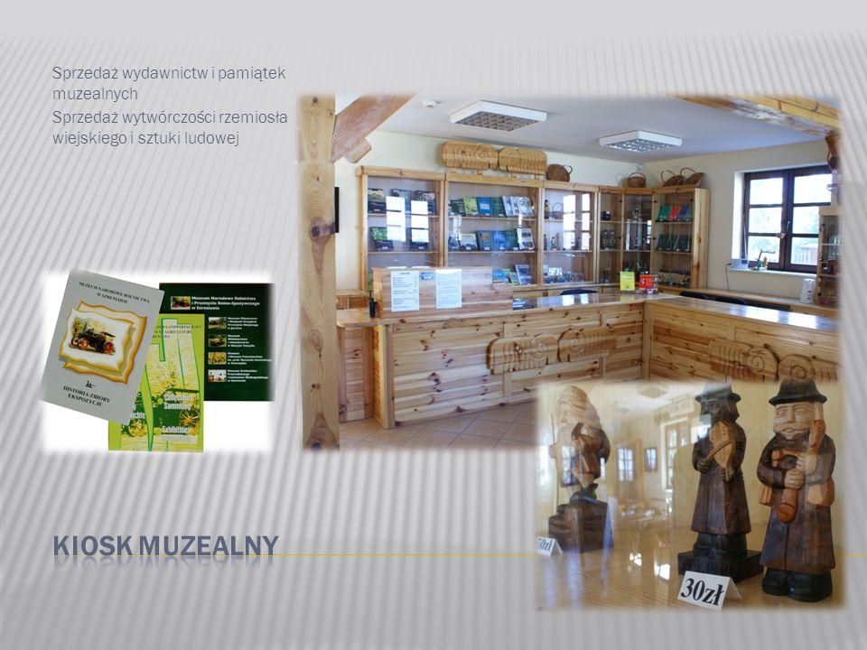 Sprzedaż wydawnictw i pamiątek muzealnych Sprzedaż wytwórczości rzemiosła wiejskiego i sztuki ludowej
