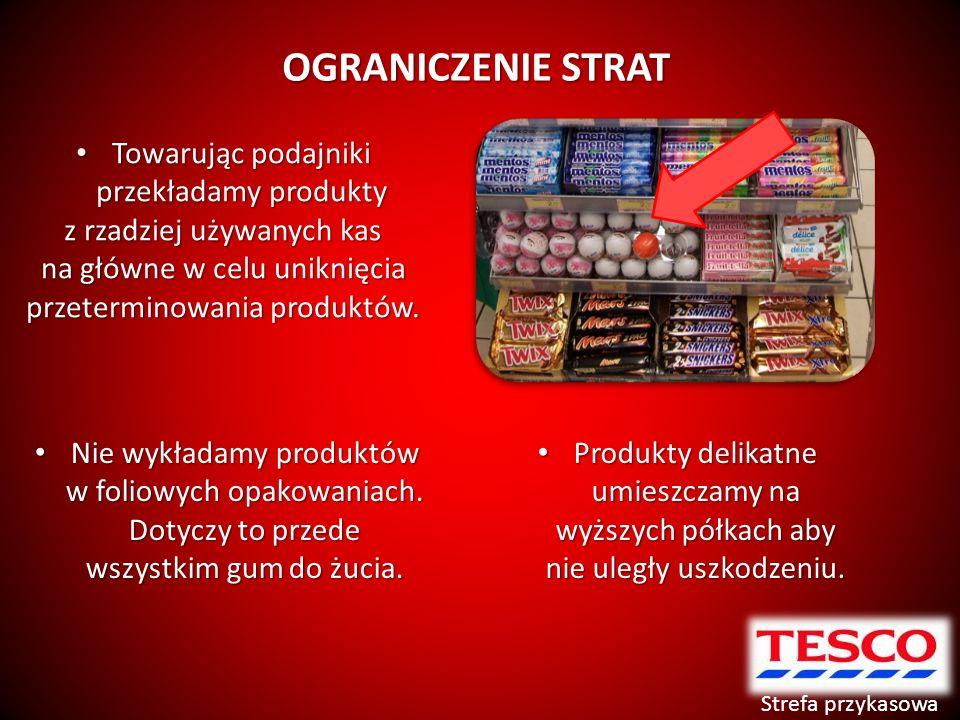 OGRANICZENIE STRAT Towarując podajniki przekładamy produkty Towarując podajniki przekładamy produkty z rzadziej używanych kas na główne w celu uniknięcia przeterminowania produktów.