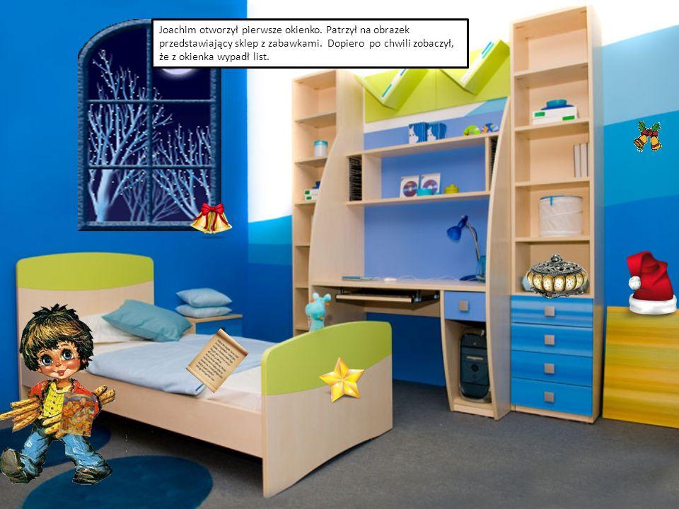 Joachim otworzył pierwsze okienko. Patrzył na obrazek przedstawiający sklep z zabawkami.