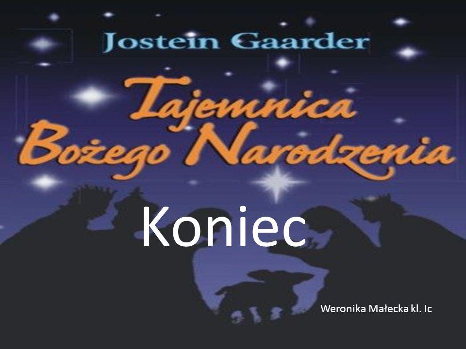 Koniec Weronika Małecka kl. Ic