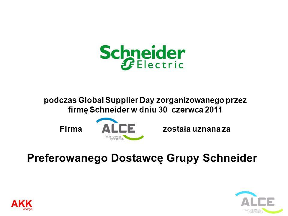 podczas Global Supplier Day zorganizowanego przez firmę Schneider w dniu 30 czerwca 2011 Firma została uznana za Preferowanego Dostawcę Grupy Schneide