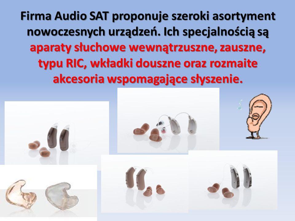 Firma Audio SAT proponuje szeroki asortyment nowoczesnych urządzeń.