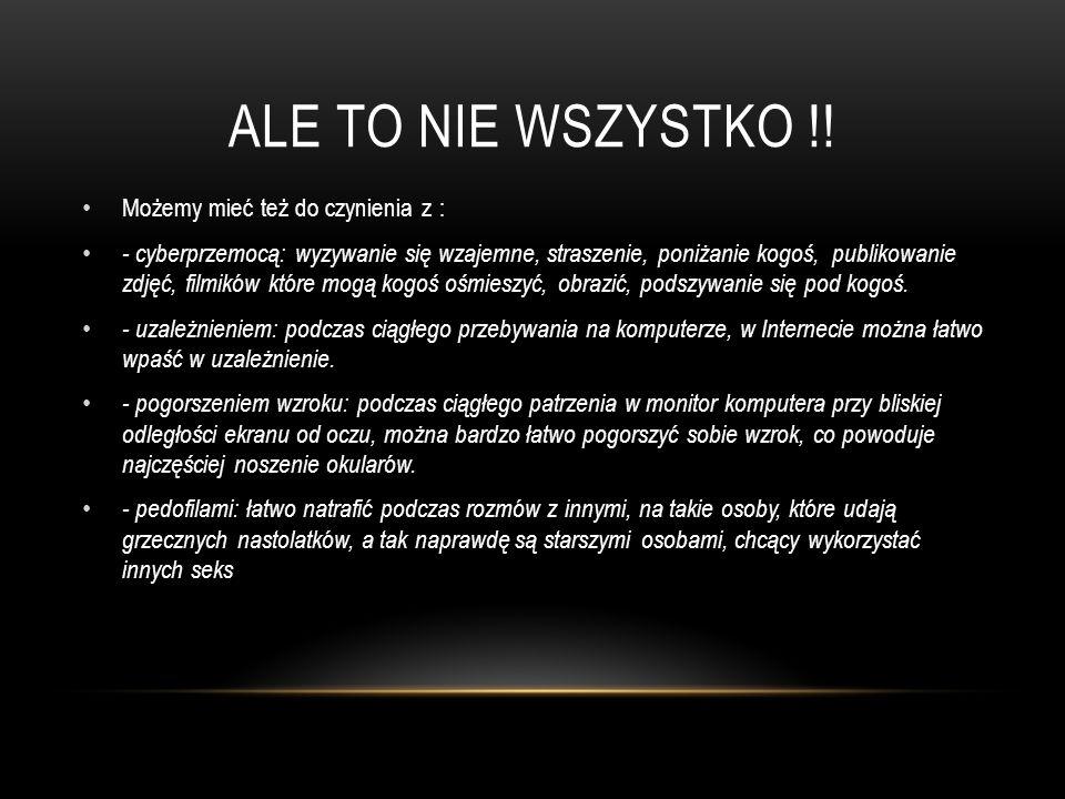 ALE TO NIE WSZYSTKO !.