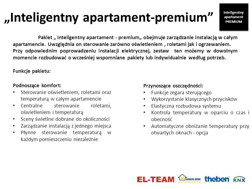 Inteligentny apartament-premium Pakiet Inteligentny apartament - premium obejmuje zarządzanie instalacją w całym apartamencie. Uwzględnia on sterowani