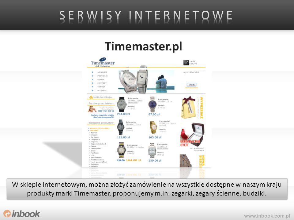 Timemaster.pl www.inbook.com.pl W sklepie internetowym, można złożyć zamówienie na wszystkie dostępne w naszym kraju produkty marki Timemaster, propon
