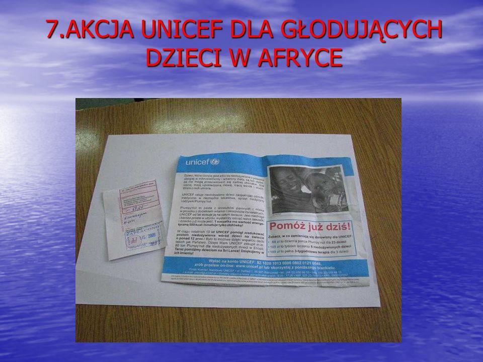 7.AKCJA UNICEF DLA GŁODUJĄCYCH DZIECI W AFRYCE
