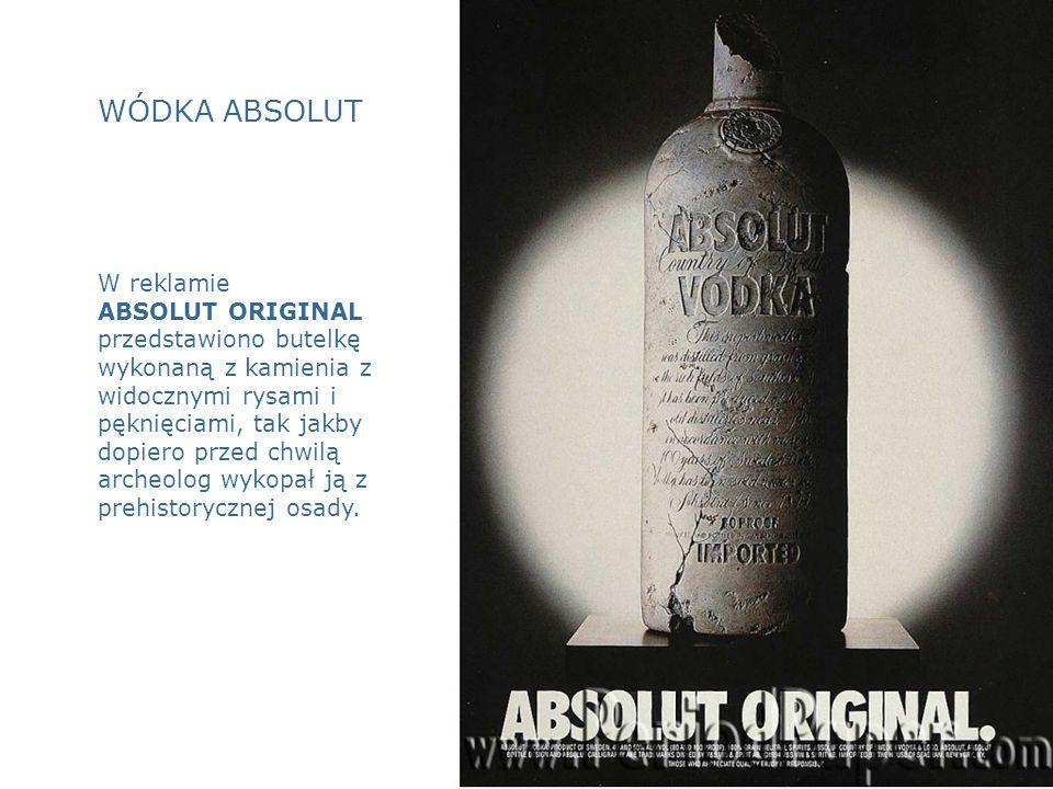 WÓDKA ABSOLUT W reklamie ABSOLUT ORIGINAL przedstawiono butelkę wykonaną z kamienia z widocznymi rysami i pęknięciami, tak jakby dopiero przed chwilą archeolog wykopał ją z prehistorycznej osady.