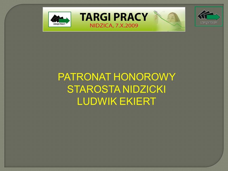 Powiatowy Urząd Pracy w Nidzicy Aleksandra Nowogórska 13-100 Nidzica ul. Traugutta 23 Organizator