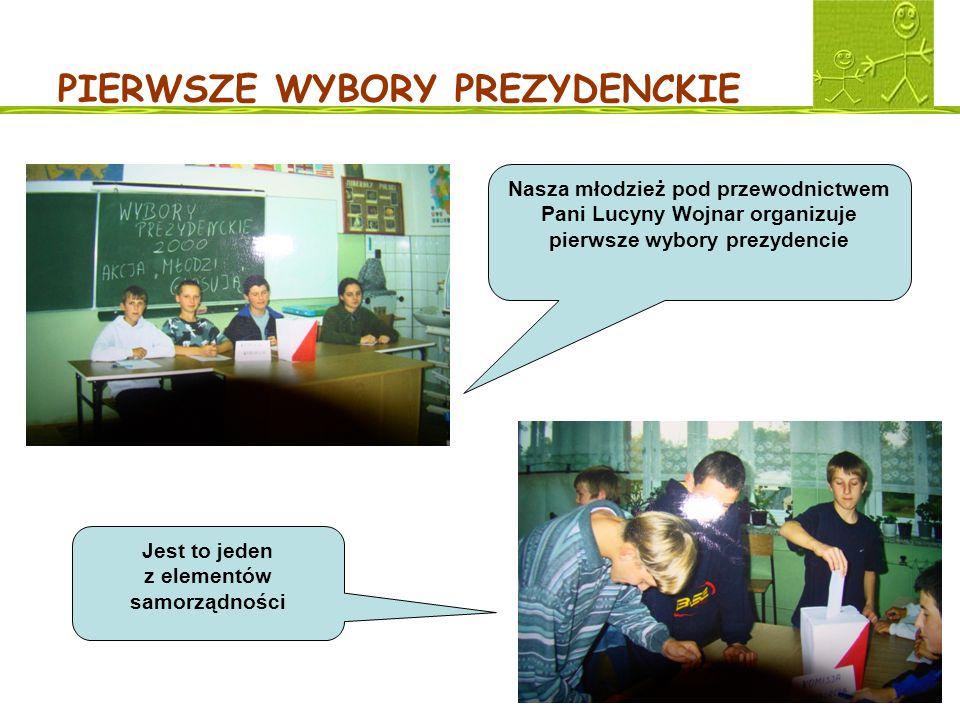 PIERWSZE WYBORY PREZYDENCKIE Nasza młodzież pod przewodnictwem Pani Lucyny Wojnar organizuje pierwsze wybory prezydencie Jest to jeden z elementów sam