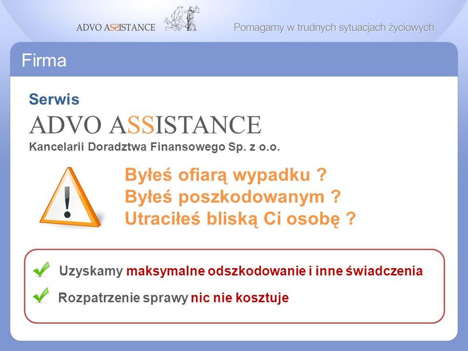 Promocja ADVO ASSISTANCE A my zajmujemy się dalszą obsługą Klienta.