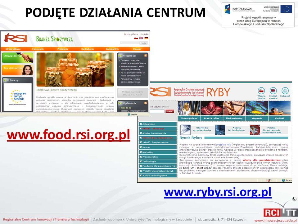 PODJĘTE DZIAŁANIA CENTRUM www.food.rsi.org.pl www.ryby.rsi.org.pl