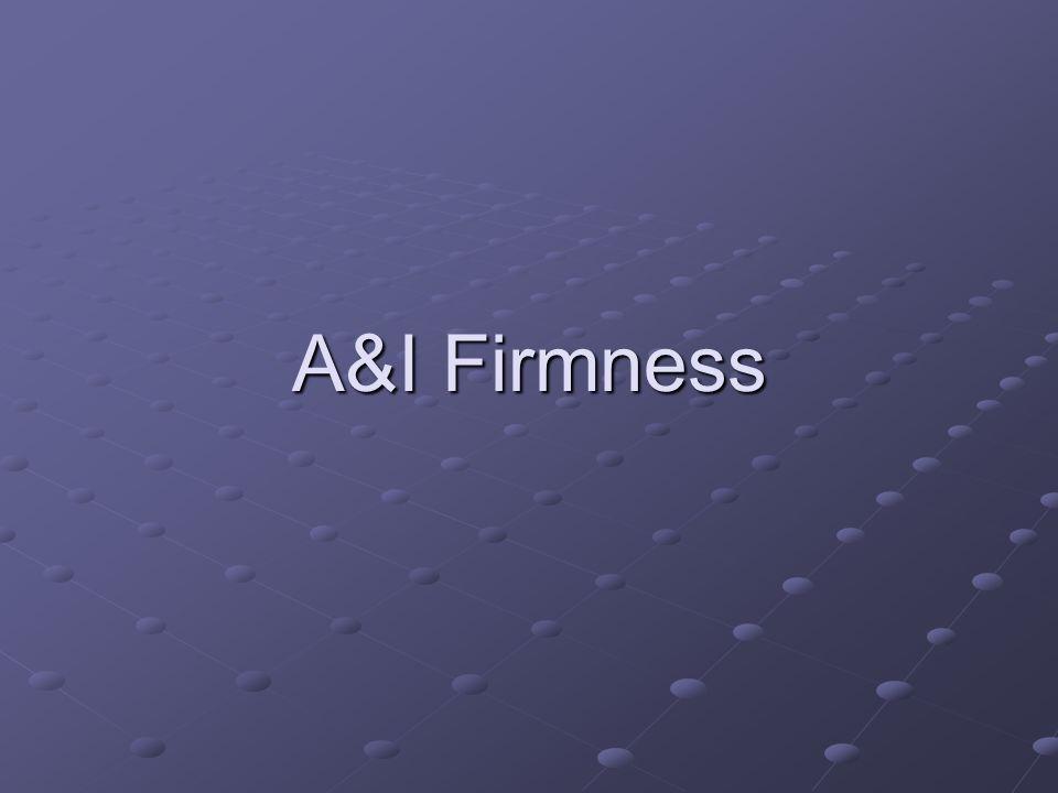 A&I Firmness