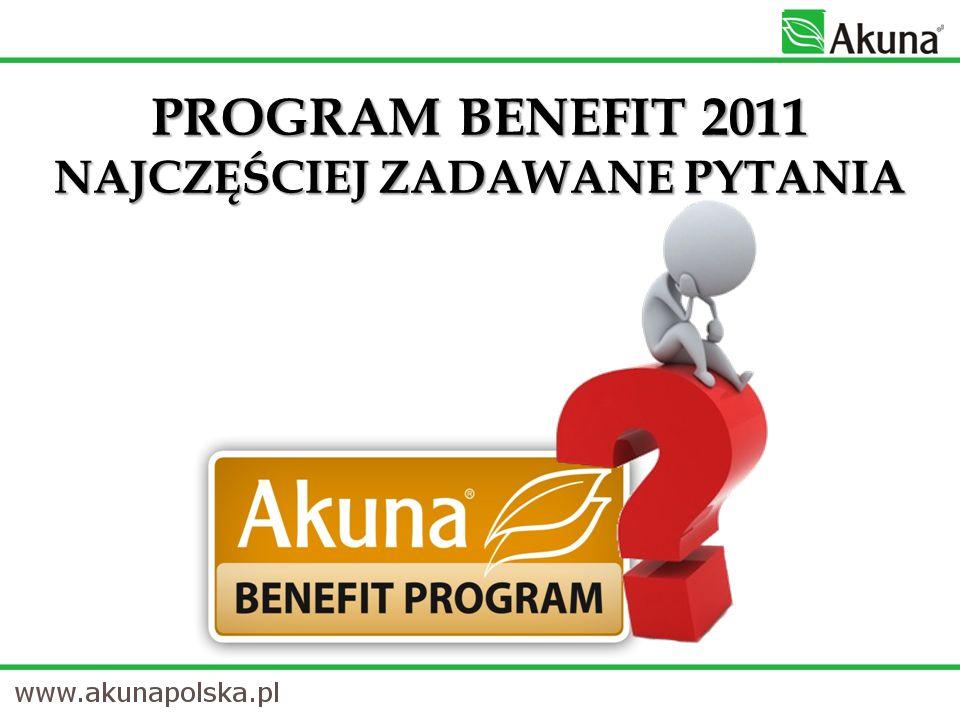 PROGRAM BENEFIT 2011 NAJCZĘŚCIEJ ZADAWANE PYTANIA