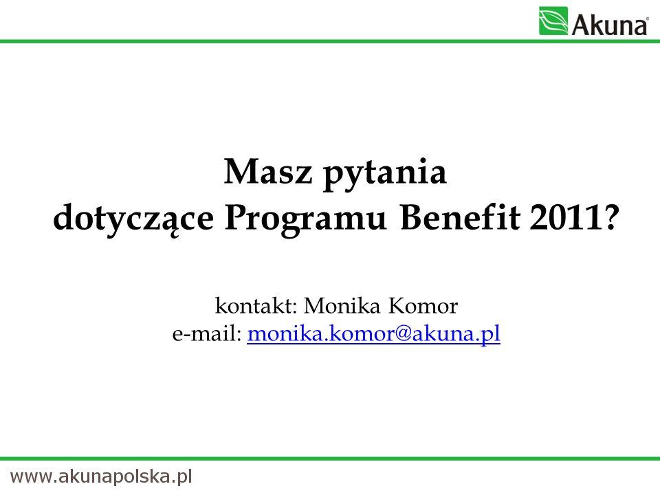 Masz pytania dotyczące Programu Benefit 2011.