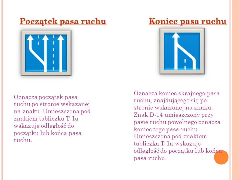 Punkt informacji turystycznej Informuje o wskazanym na znaku obiekcie znajdującym się przy drodze.