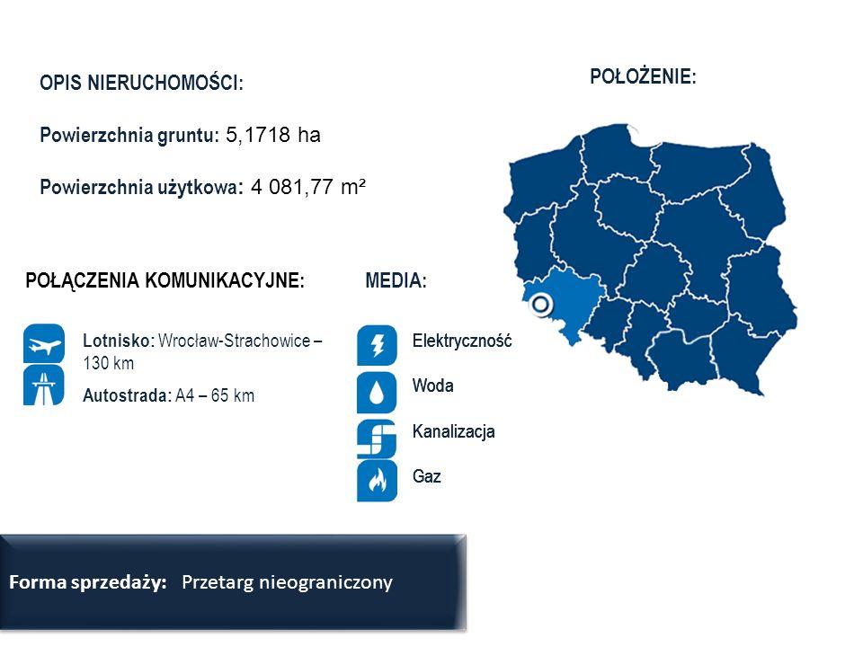 OPIS NIERUCHOMOŚCI: Powierzchnia gruntu: 5,1718 ha Powierzchnia użytkowa : 4 081,77 m² www.amw.com.pl Elektryczność Woda Kanalizacja Gaz Lotnisko: Wro