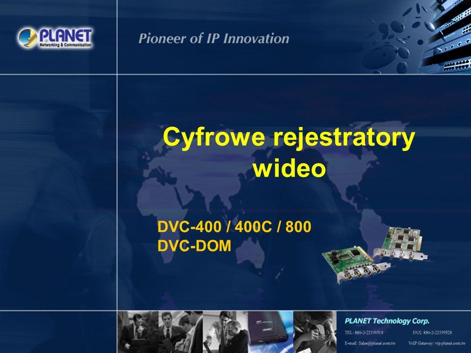1 / 15 Cyfrowe rejestratory wideo DVC-400 / 400C / 800 DVC-DOM