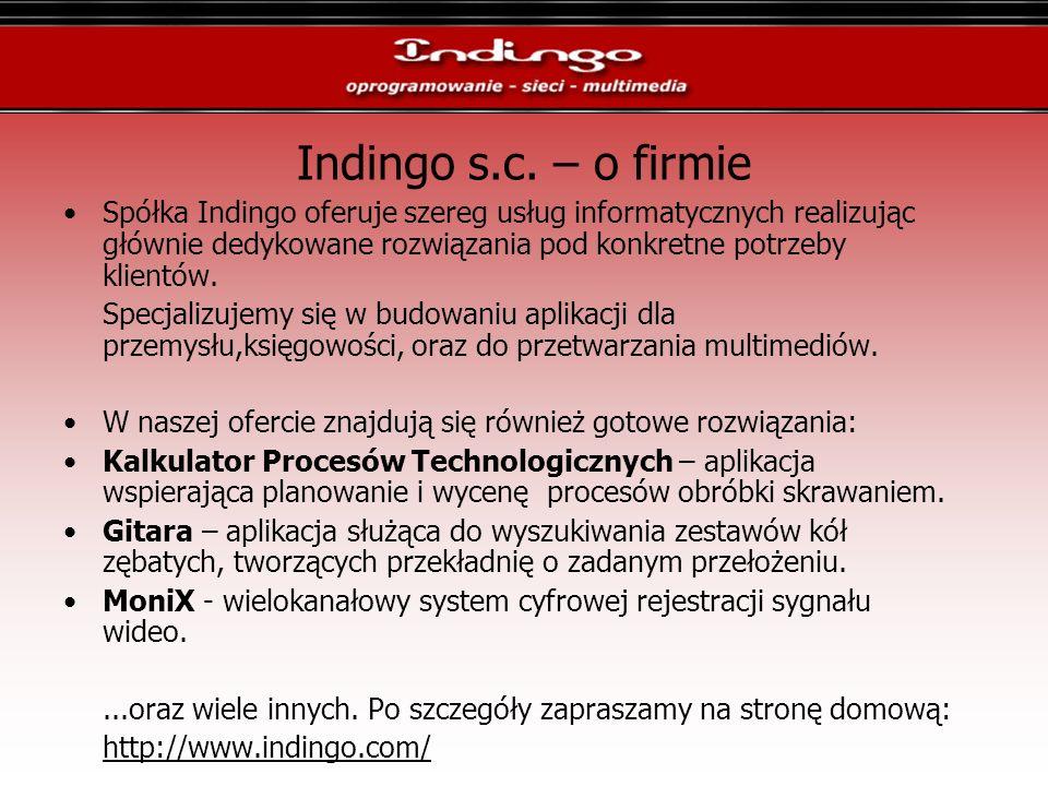 Indingo s.c. – o firmie Spółka Indingo oferuje szereg usług informatycznych realizując głównie dedykowane rozwiązania pod konkretne potrzeby klientów.