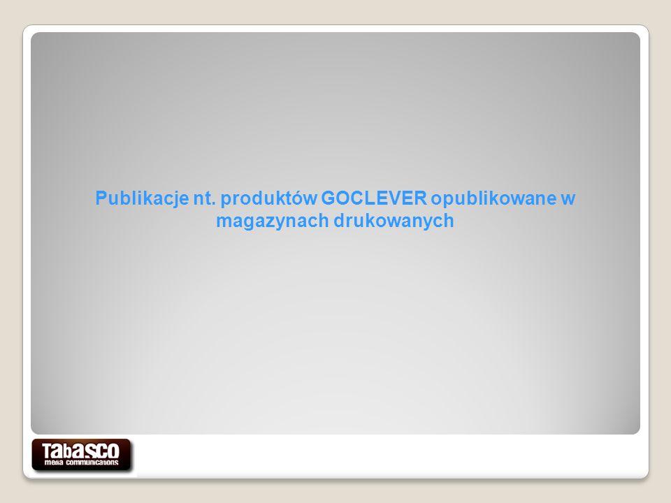 Publikacje nt. produktów GOCLEVER opublikowane w magazynach drukowanych