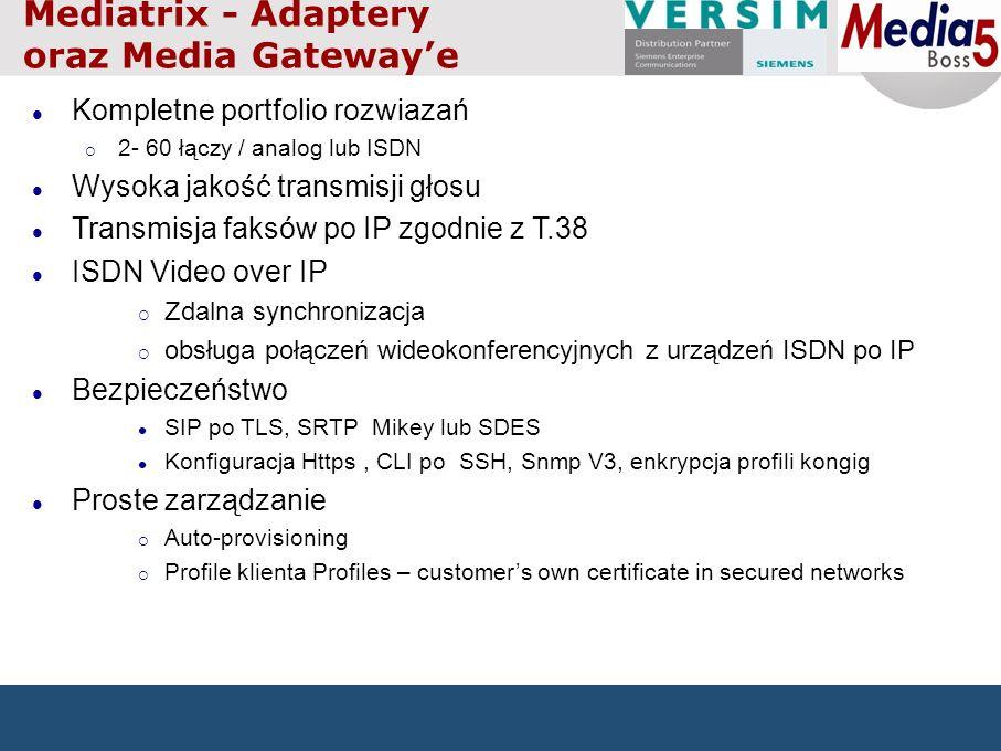 Mediatrix - Adaptery oraz Media Gatewaye Kompletne portfolio rozwiazań 2- 60 łączy / analog lub ISDN Wysoka jakość transmisji głosu Transmisja faksów