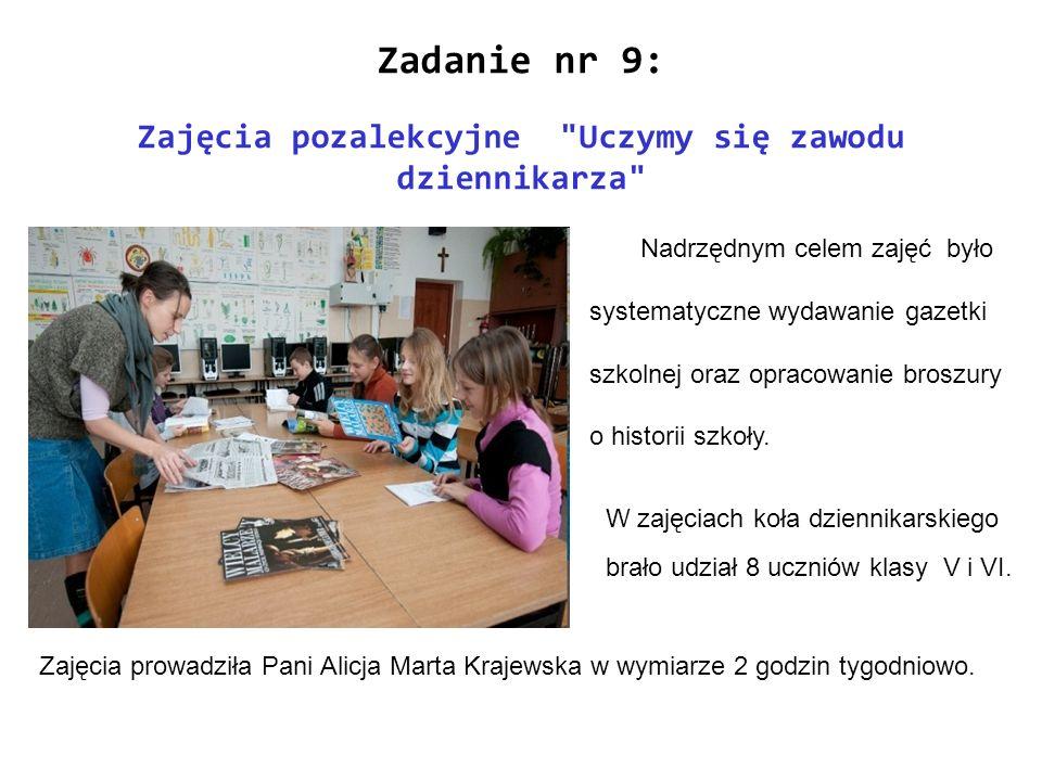 Zajęcia prowadziła Pani Alicja Marta Krajewska w wymiarze 2 godzin tygodniowo. W zajęciach koła dziennikarskiego brało udział 8 uczniów klasy V i VI.