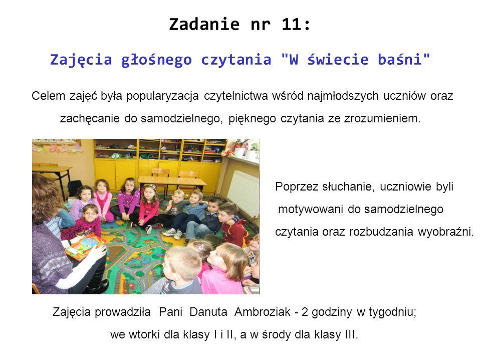 Zadanie nr 11: Zajęcia głośnego czytania