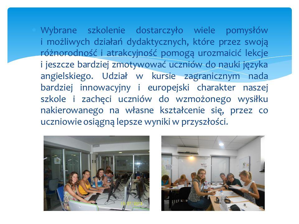 Kurs pozwolił poznać, zmodyfikować i unowocześnić metody nauczania języka angielskiego w dobie zmieniających się potrzeb edukacyjnych uczniów. Uczestn