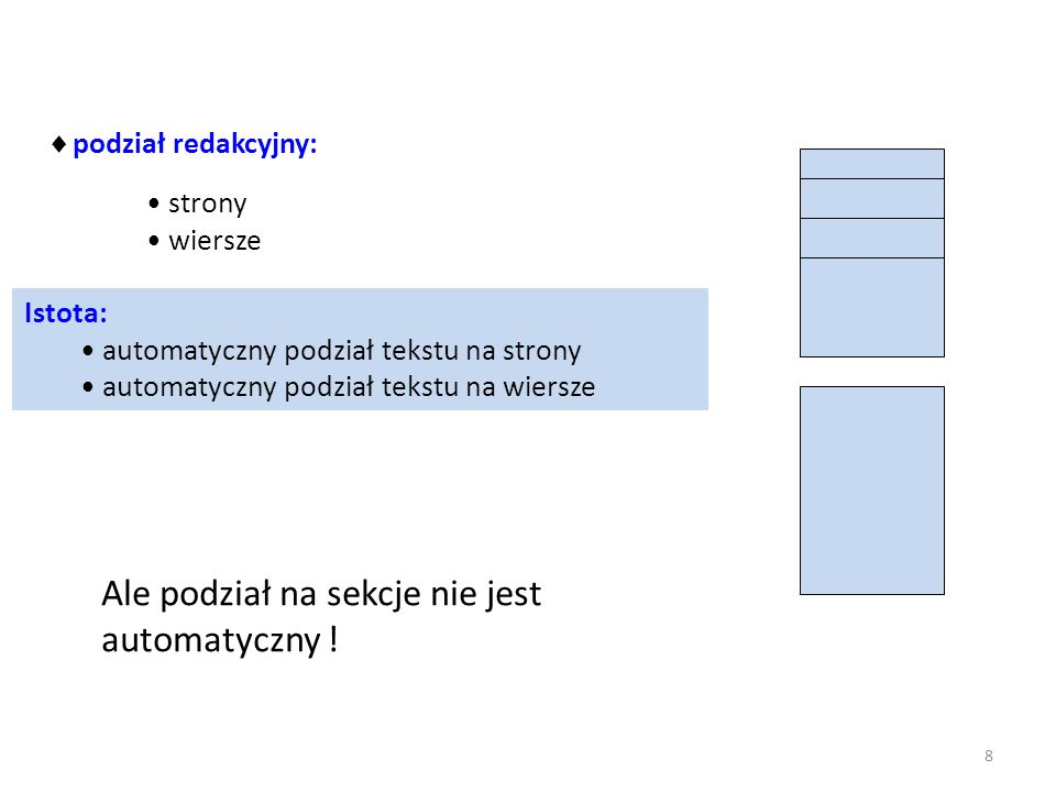 Style (okienko stylów) tworzenie nowych modyfikacja istniejących stosowanie z narzędzia listy zapis zestawu stylów Tworzenie i wykorzystanie stylów do formatowania Styl – nazwany zestaw parametrów (akapit, czcionka, obramowania, język, numerowanie itp.) Ułatwia jednolite formatowanie Zmiany definicji stylu wpływają na wszystkie elementy w tym stylu