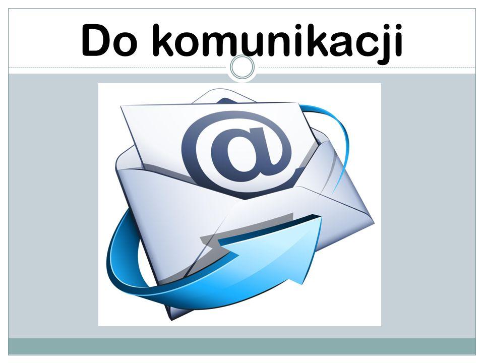 Do komunikacji