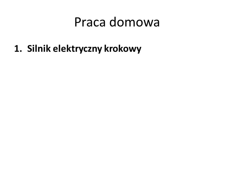 Praca domowa 1.Silnik elektryczny krokowy