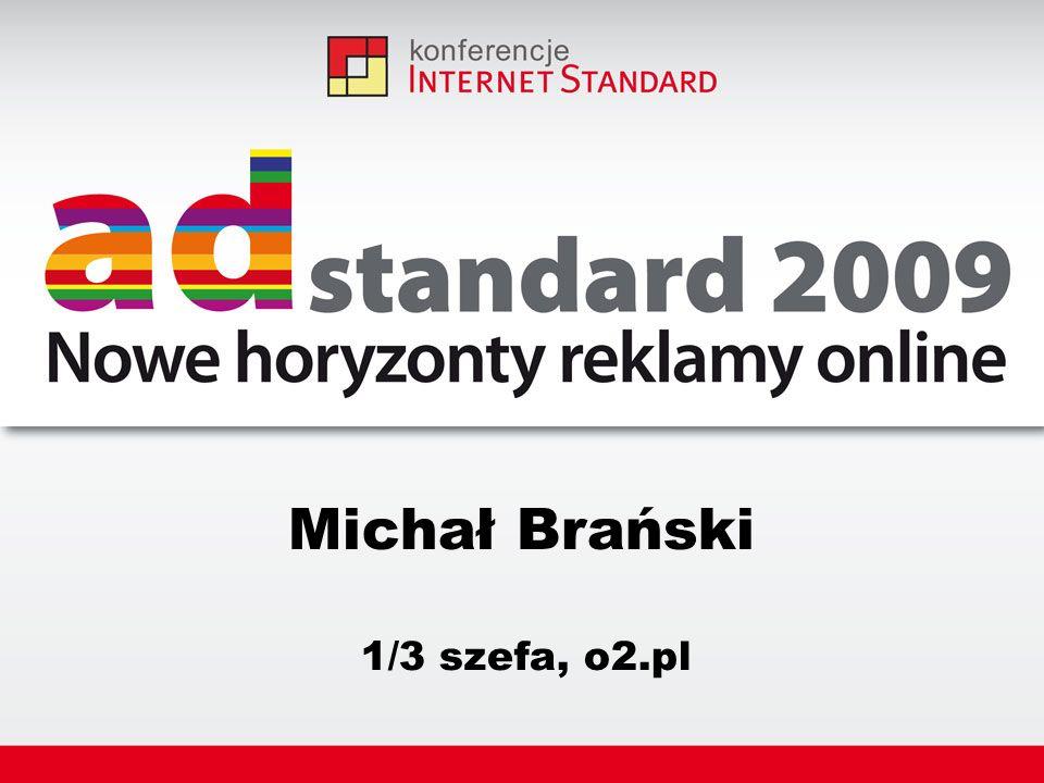 Michał Brański 1/3 szefa, o2.pl