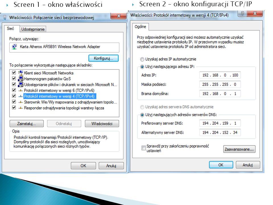 Screen 1 – okno właściwości Screen 2 – okno konfiguracji TCP/IP