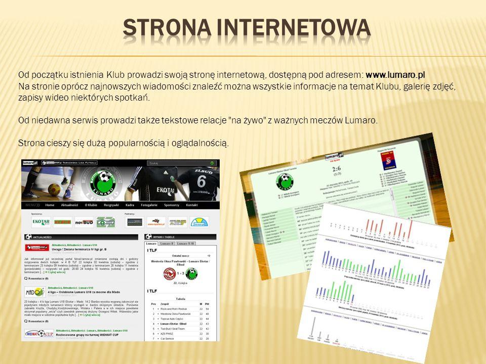 Od początku istnienia Klub prowadzi swoją stronę internetową, dostępną pod adresem: www.lumaro.pl Na stronie oprócz najnowszych wiadomości znaleźć można wszystkie informacje na temat Klubu, galerię zdjęć, zapisy wideo niektórych spotkań.