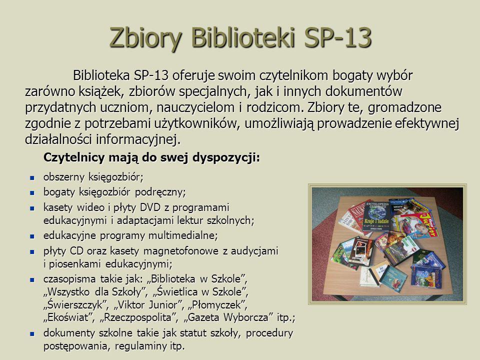 Zbiory Biblioteki SP-13 Czytelnicy mają do swej dyspozycji: obszerny księgozbiór; obszerny księgozbiór; bogaty księgozbiór podręczny; bogaty księgozbi