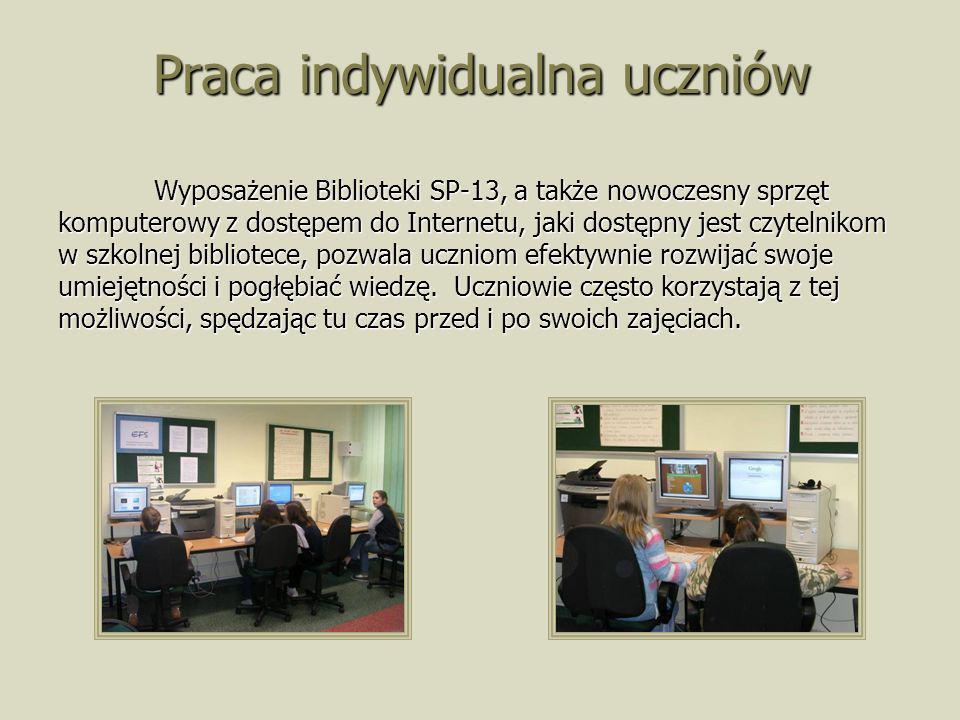 Praca indywidualna uczniów Wyposażenie Biblioteki SP-13, a także nowoczesny sprzęt komputerowy z dostępem do Internetu, jaki dostępny jest czytelnikom