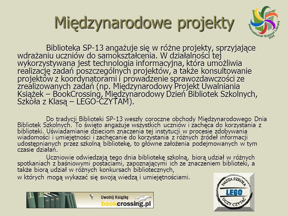 Międzynarodowe projekty Biblioteka SP-13 angażuje się w różne projekty, sprzyjające wdrażaniu uczniów do samokształcenia. W działalności tej wykorzyst