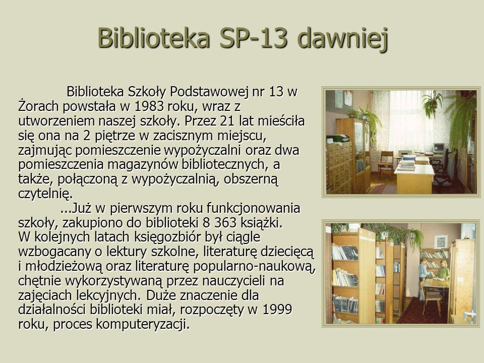 Biblioteka SP-13 dawniej Biblioteka Szkoły Podstawowej nr 13 w Żorach powstała w 1983 roku, wraz z utworzeniem naszej szkoły. Przez 21 lat mieściła si